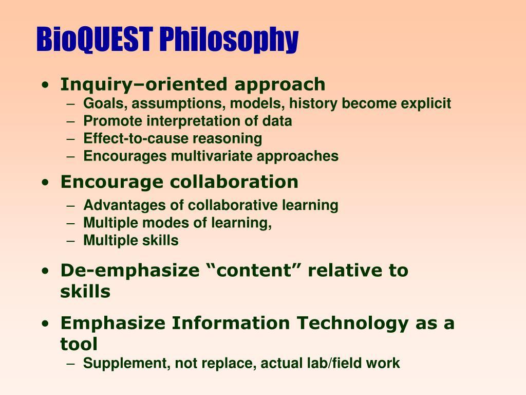 BioQUEST Philosophy