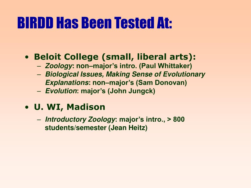 BIRDD Has Been Tested At: