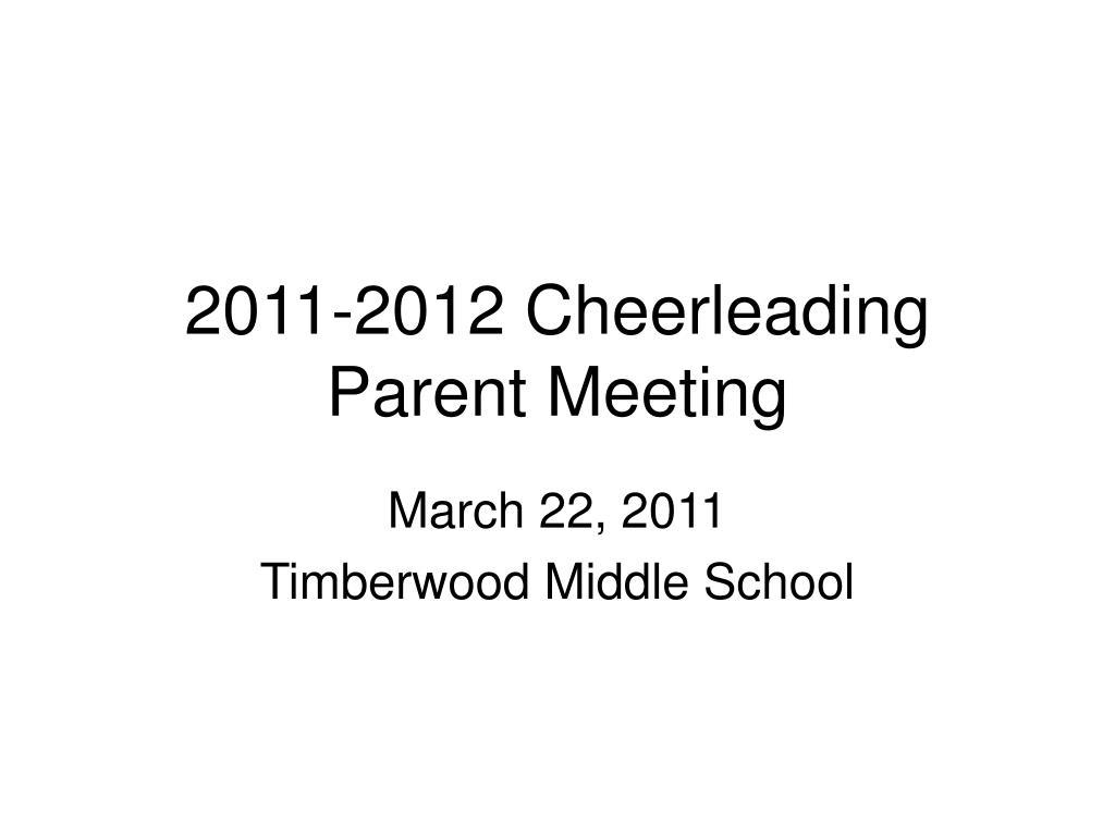 2011 2012 cheerleading parent meeting l.