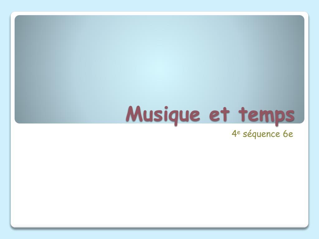 musique et temps l.