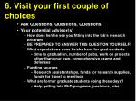 6 visit your first couple of choices17