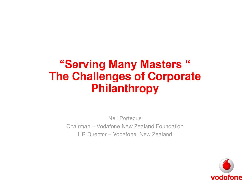 serving many masters the challenges of corporate philanthropy l.