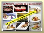 le p rigord capitale de la gastronomie
