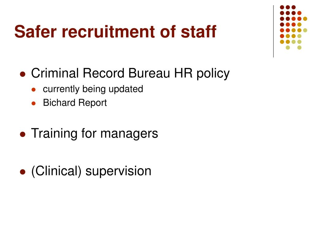 Safer recruitment of staff
