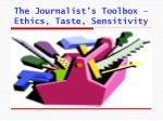 the journalist s toolbox ethics taste sensitivity