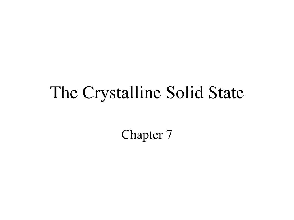 the crystalline solid state l.