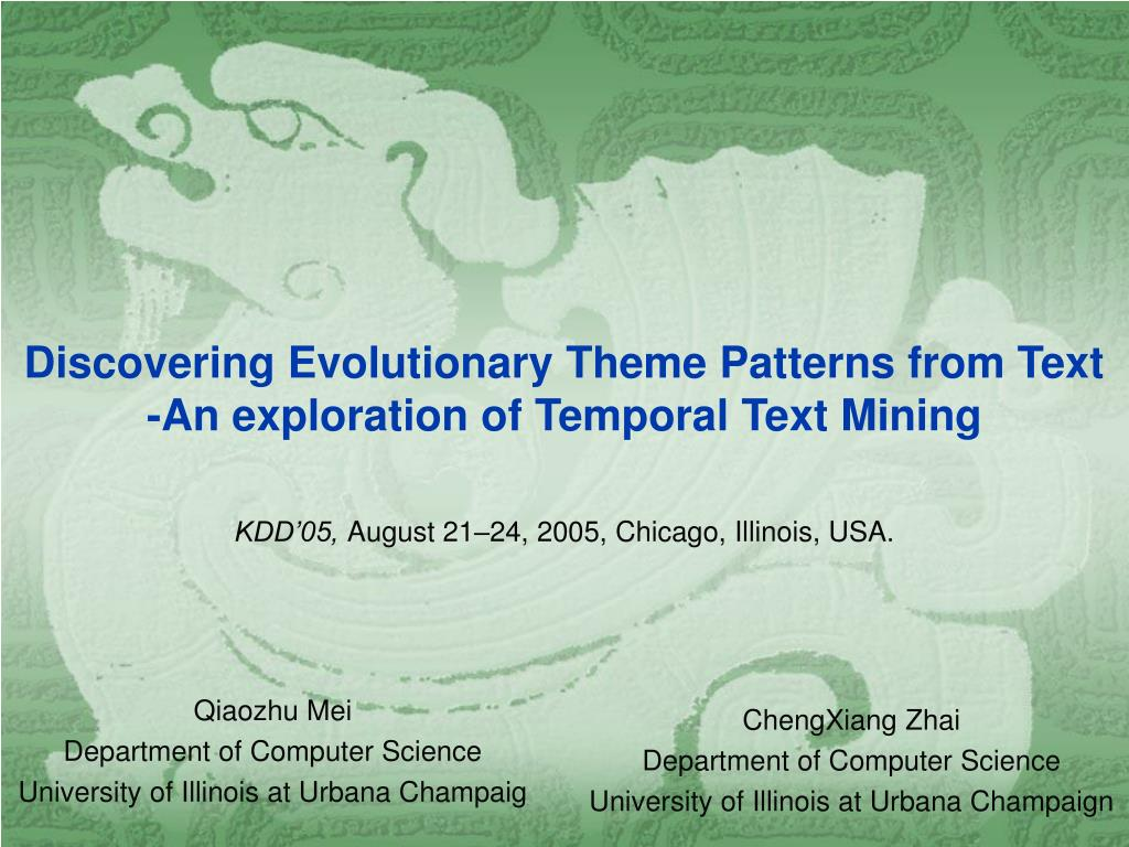 discovering evolutionary theme patterns from text an exploration of temporal text mining l.