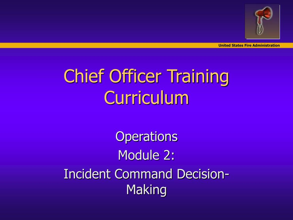 chief officer training curriculum l.