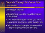 dispatch through on scene size up continued28