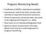 progress monitoring needs
