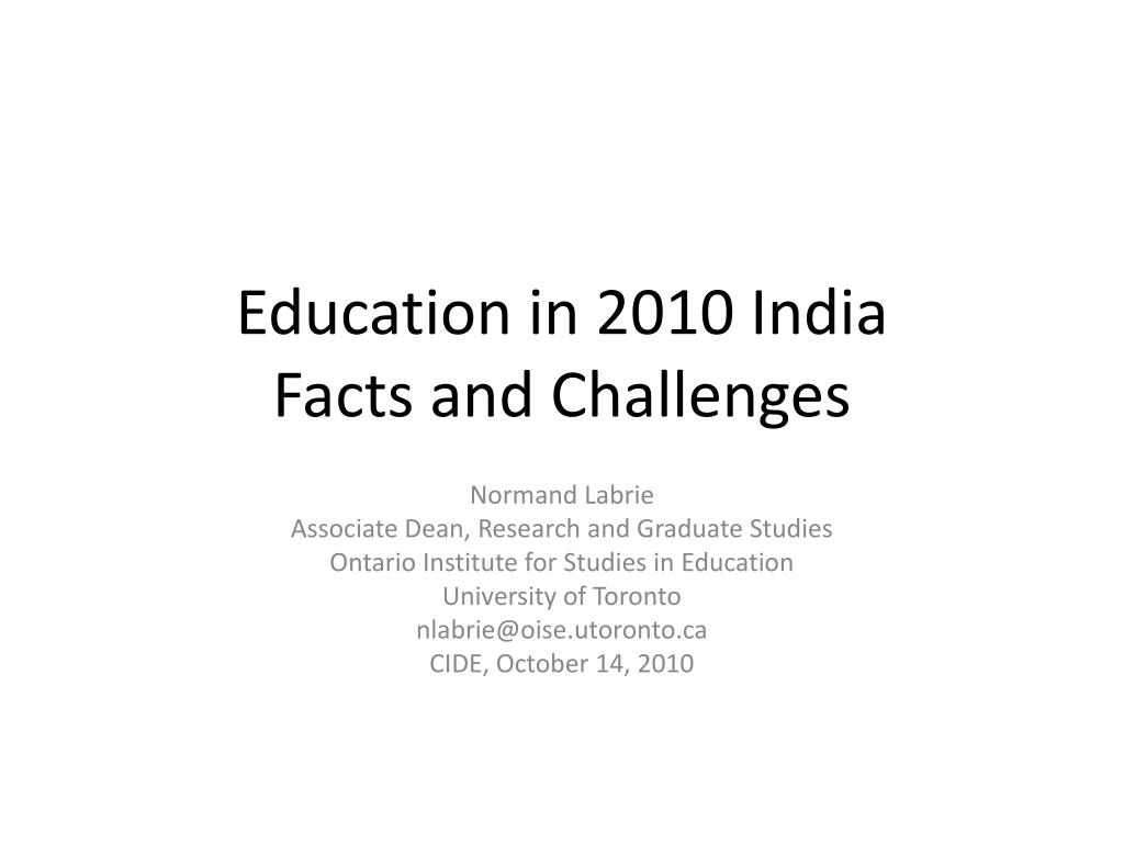 education in 2010 india facts and challenges l.