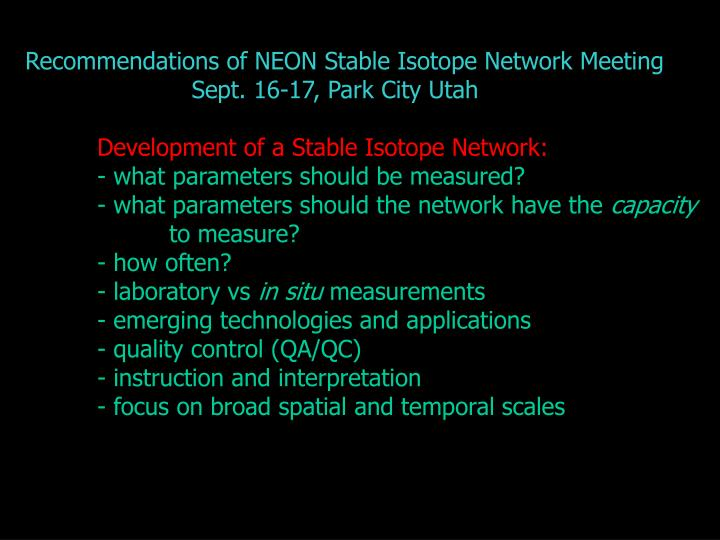 Recommendations of NEON Stable Isotope Network Meeting