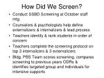 how did we screen