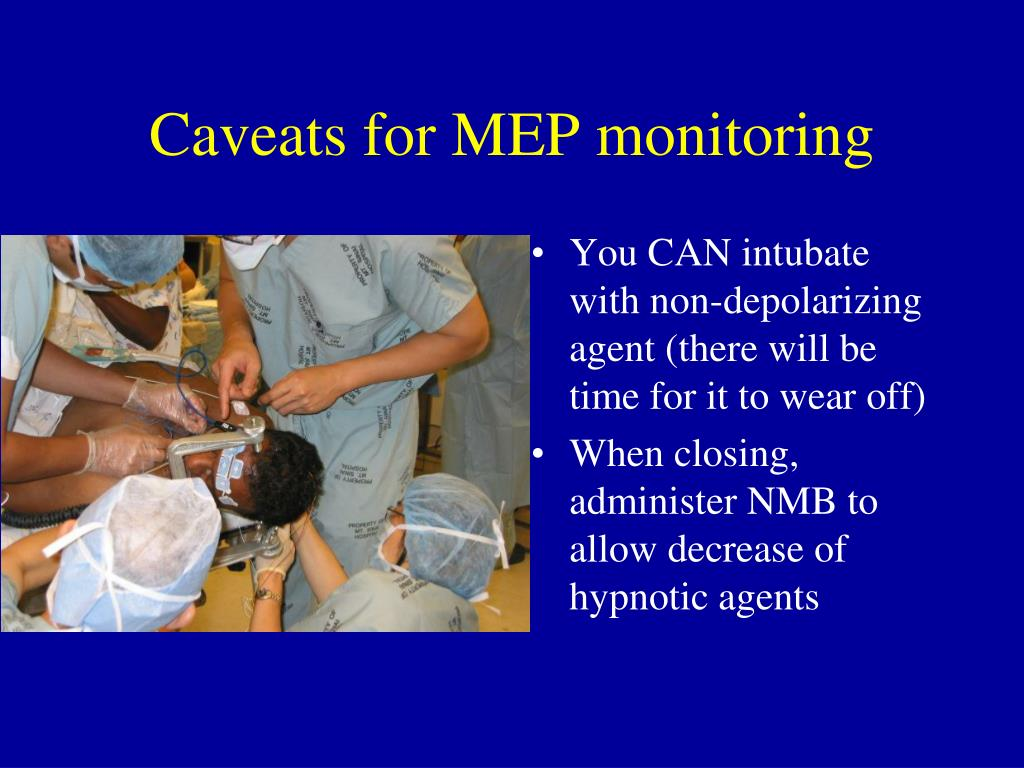 Caveats for MEP monitoring