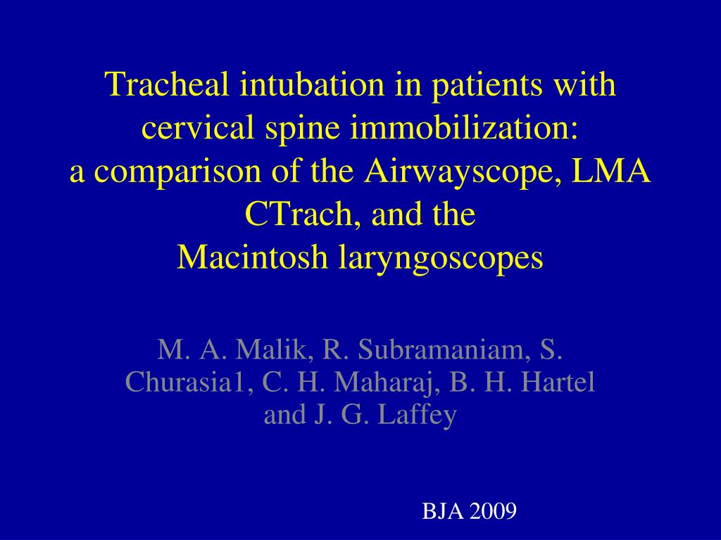 Tracheal intubation in patients with cervical spine immobilization: