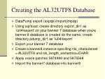 creating the al32utf8 database
