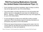 fda purchasing medications outside the united states informational flyer 1