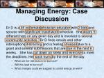 managing energy case discussion