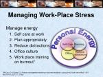 managing work place stress