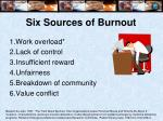 six sources of burnout