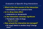 evaluation of specific drug interactions