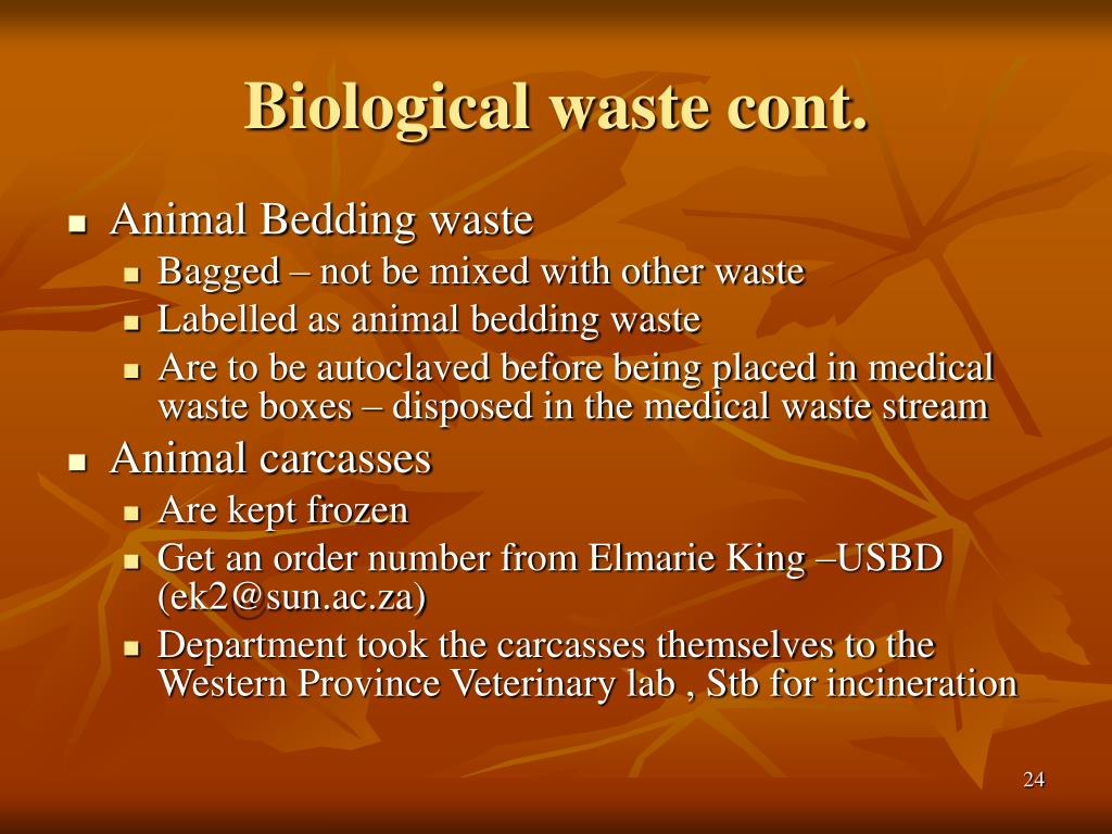 Biological waste cont.