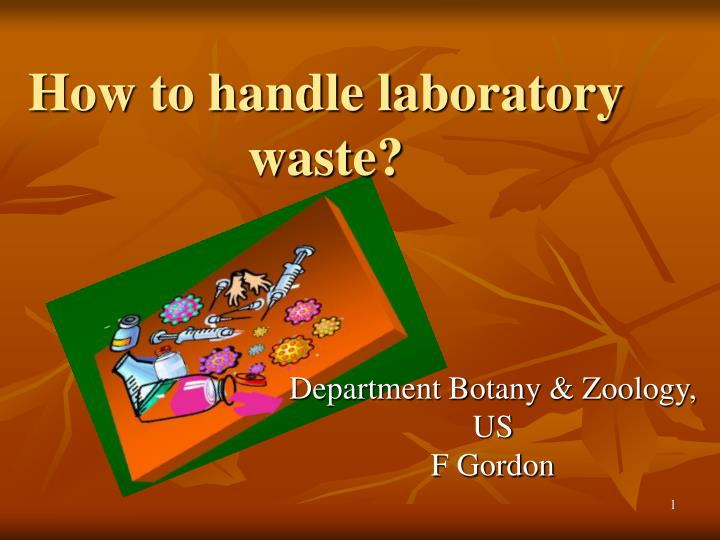 How to handle laboratory waste