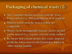 packaging of chemical waste 2