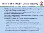 history of the outlet centre industry