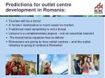 predictions for outlet centre development in romania22