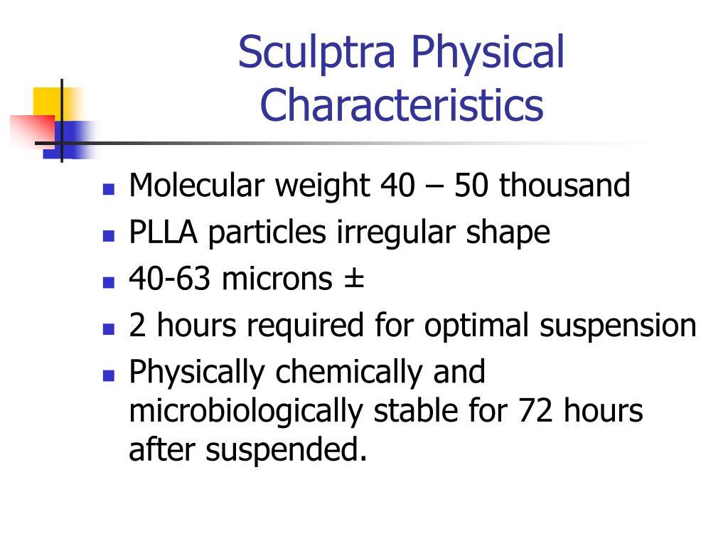 Sculptra Physical Characteristics