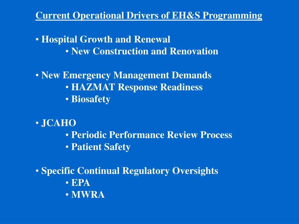 Current Operational Drivers of EH&S Programming