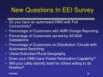 new questions in eei survey