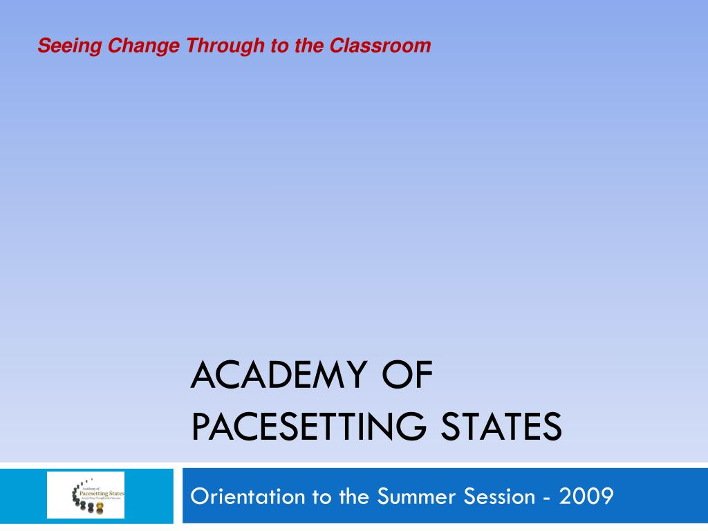 academy of pacesetting states l.