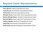 regional center representatives