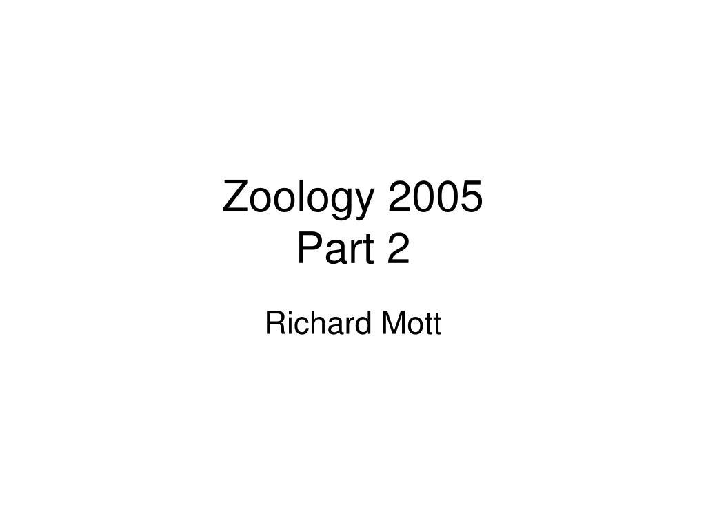 zoology 2005 part 2 l.