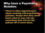 why have a psychiatry rotation4