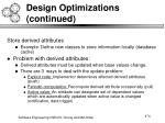 design optimizations continued