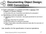 documenting object design odd conventions