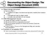 documenting the object design the object design document odd