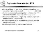 dynamic models for e s