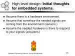 high level design initial thoughts for embedded systems