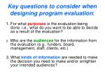 key questions to consider when designing program evaluation