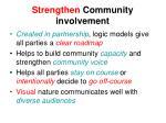 strengthen community involvement