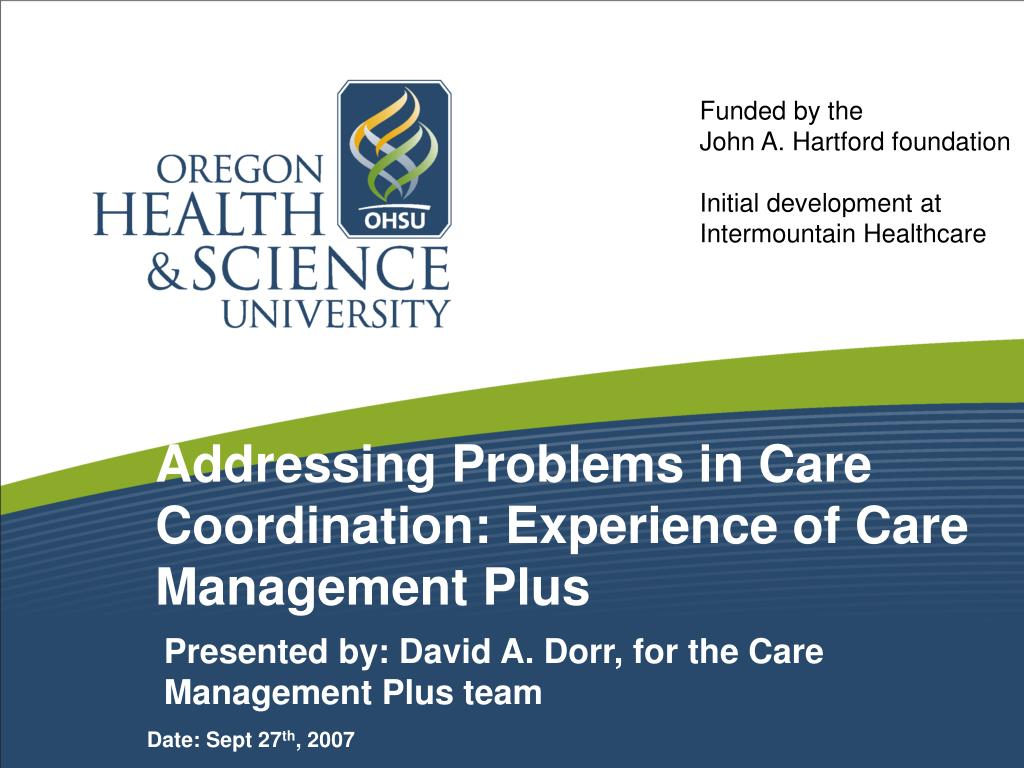 addressing problems in care coordination experience of care management plus l.