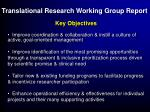 translational research working group report16