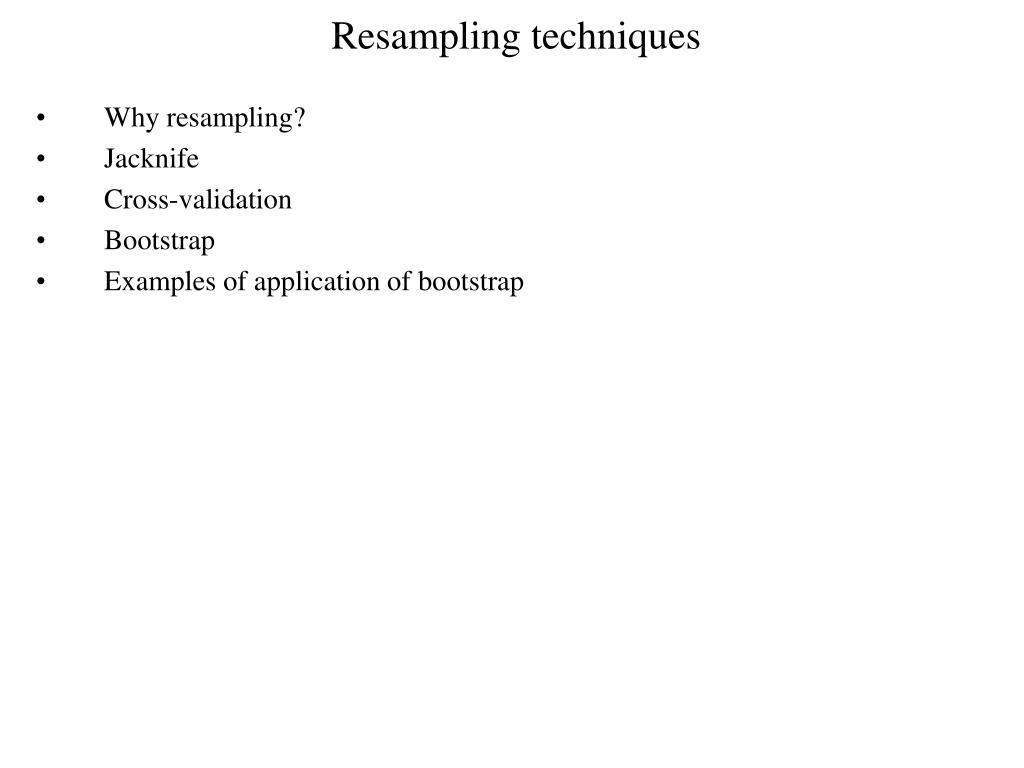 resampling techniques l.
