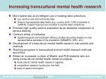 increasing transcultural mental health research