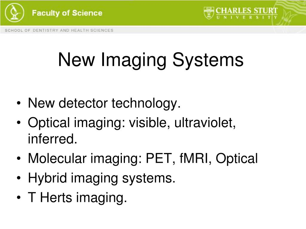 New Imaging Systems
