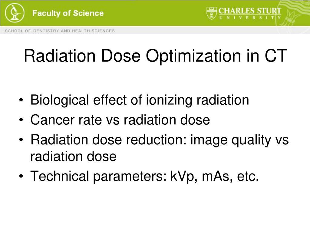 Radiation Dose Optimization in CT